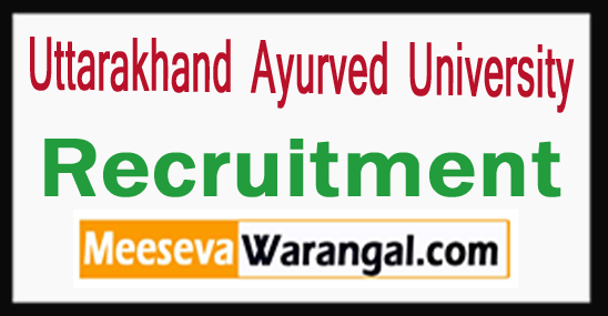 Uttarakhand Ayurved University Recruitment 2017