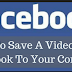 How Do You Save Facebook Videos