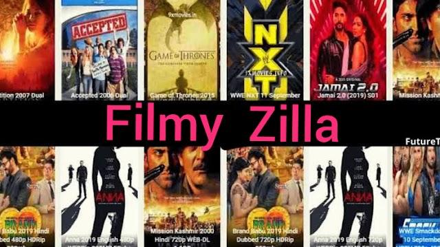 FilmyZilla 2021 – Download HD Bollywood ओर Hollywood Movies