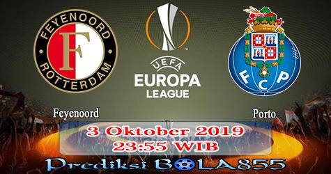 Prediksi Bola855 Feyenoord vs FC Porto 3 Oktober 2019