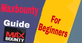 Maxbounty Cpa Marketing guide for Beginners