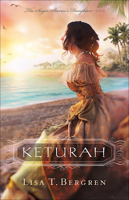 Keturah (The Sugar Baron's Daughters #1) by Lisa T. Bergren