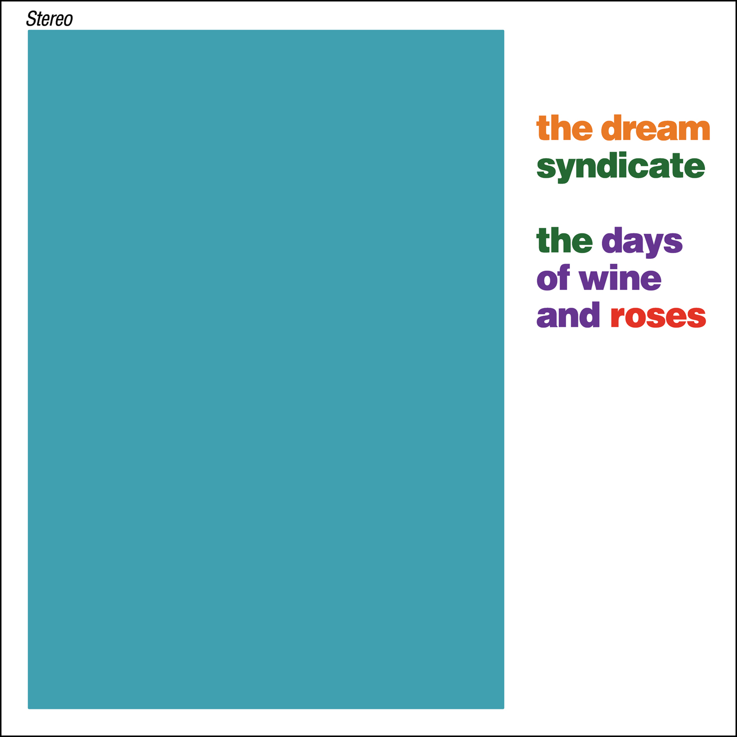 The Dream Syndicate The Days Of Wine And Roses 2015