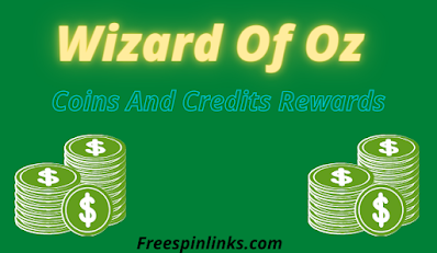 Wizard Of Oz Slots Coins And Credits Rewards