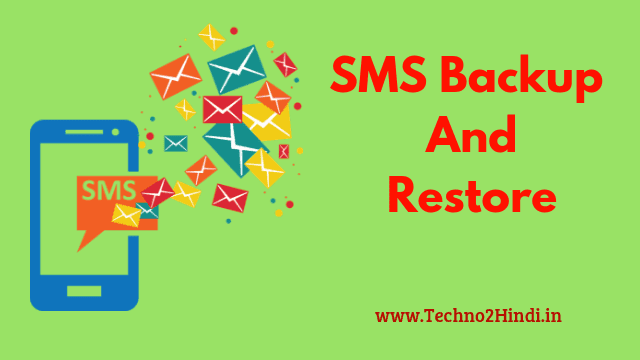 backup and restore of SMS in android phone