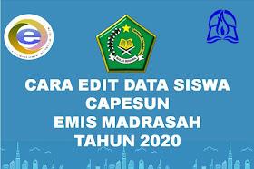 Cara Edit Data Siswa CAPESUN Tahun 2020