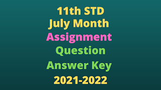 11th All Subject July Month Assignment Question Paper, Answer Key 2021