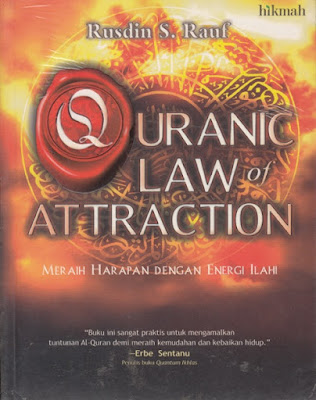 Quranic Law of Attraction; Meraih Harapan dengan Energi Ilahi