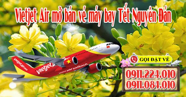 Vietjet Air mở bán vé máy bay tết nguyên đán 2018