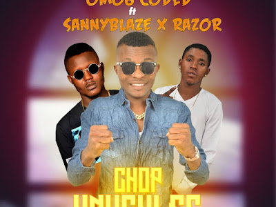 [HOT STREET MUSIC] Omo6 Coded ft Razor x Sanny Blaze - Chop Knuckles