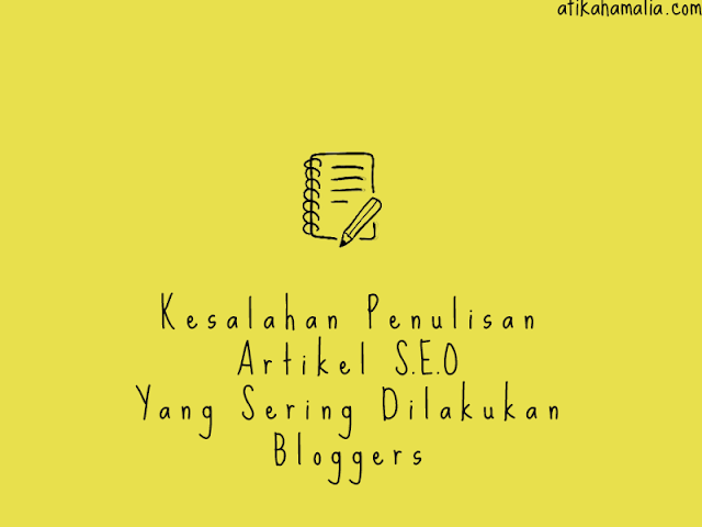 Kesalahan penulisan artikel seo oleh bloggers