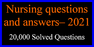 Nursing questions and answers