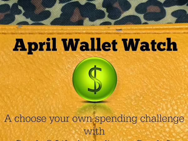 April Wallet Watch - How'd I Do?