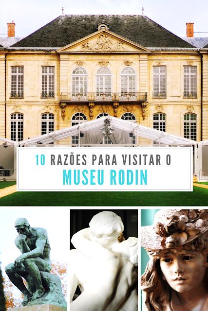 10 razões para visitar o Museu Rodin em Paris