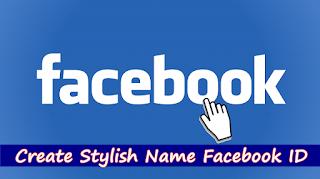 Make Stylish Name ID On Facebook