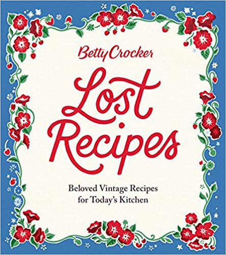 1950s Food 58 Vintage Recipes Worth Trying Today: Country At Heart Recipes: Cookbook Preview