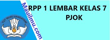 https://www.mauilmu.com/2020/11/rpp-1-lembar-pjok-kelas-7-semester.html