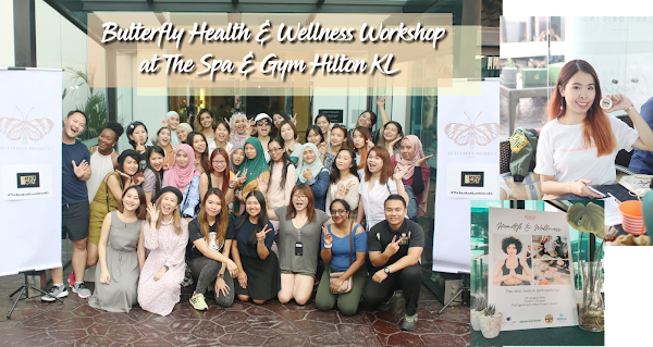 Butterfly Health & Wellness Workshop at The Spa & Gym Hilton KL