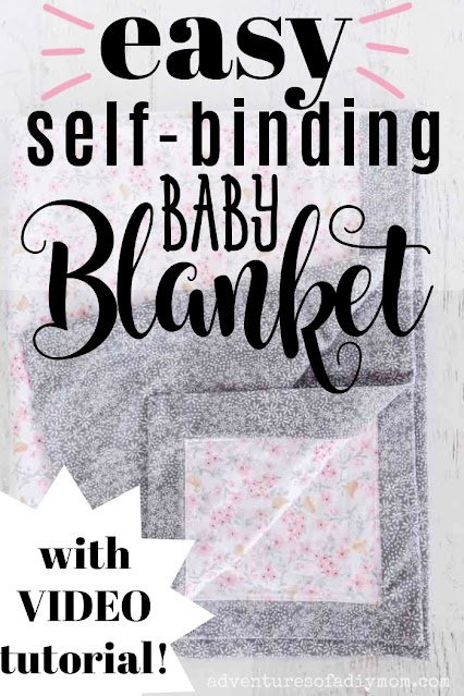 image of a baby blanket with the following words overlayed -  easy self binding baby blanket with video tutorial