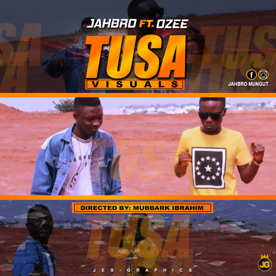 VIDEO : JAHBRO FEAT. OZEE - TUSA (official Video - Directed by Mubbark Ibrahim Edited by Djclick) www.arewapublisize.com
