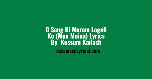 O Seng Ki Morom Logali Ko Lyrics