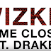 Download New Audio : WizKid ft Drake - Come Closer { Official Audio }
