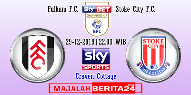 Prediksi Fulham vs Stoke City — 29 Desember 2019