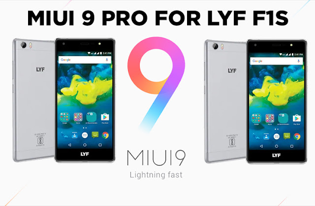 Miui 9 Pro For LYF F1S