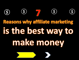 7 reasons why affiliate marketing is still a good way to make money