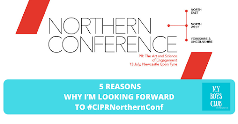 5 Reasons To Look Forward to #CIPRNorthernConf