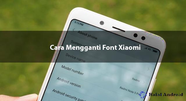 √ [SIMPEL] 15+ Cara Mengganti Font Xiaomi Semua Versi