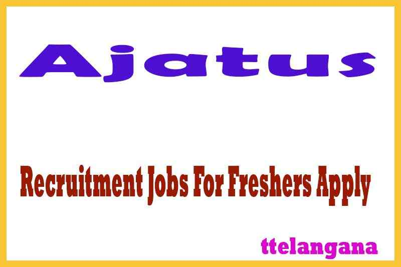 Ajatus Recruitment Jobs For Freshers Apply