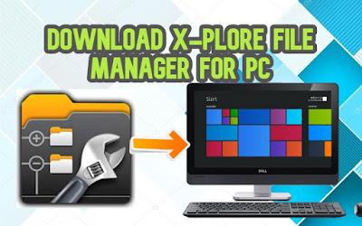 Xplore File Manager PC