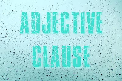 Berbagai Bentuk Adjective Clause