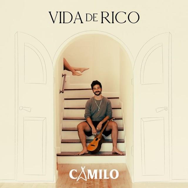 CAMILO - Vida de rico [Letra, Lyrics]