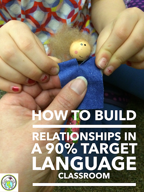 How to Build Relationships in a 90% Target Language Classroom