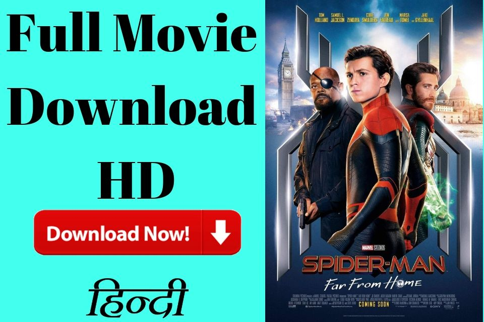 Spider Man Far From Home Hindi Full Movie Download Hd 2019