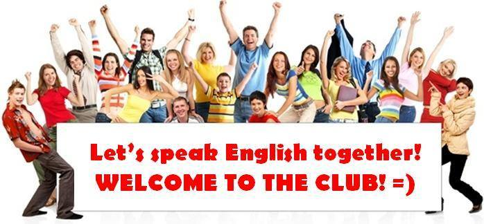 """English speaking club"""