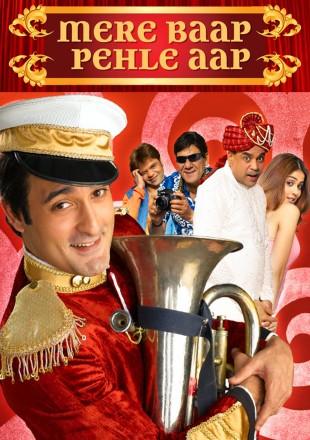 Mere Baap Pehle Aap 2008 Hindi HDRip 720p