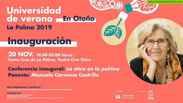 La ex alcaldesa de Madrid, Manuela Carmena, ofrecerá la conferencia inaugural de la Universidad de Verano en Otoño en La Palma