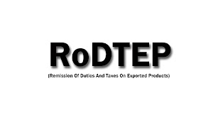 RoDTEP (Remission Of Duties And Taxes On Exported Products) Incentive Scheme 2021
