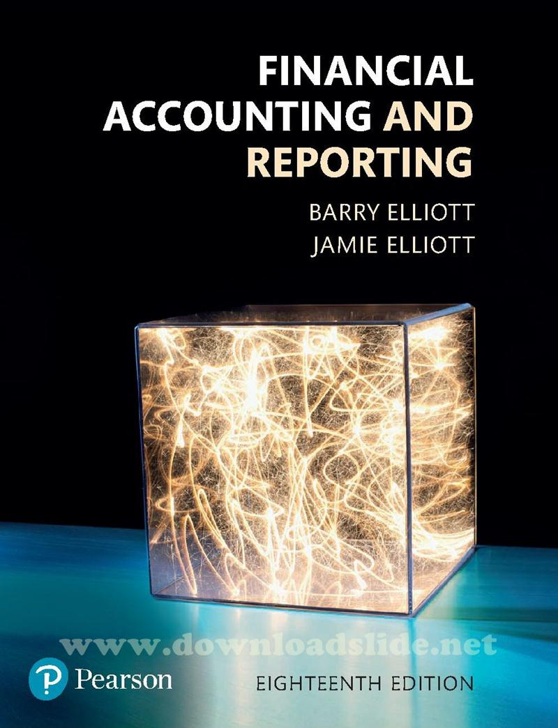 Downloadslide download slides ebooks solution manual and download ebook financial accounting and reporting 18th edition by elliott elliott fandeluxe Choice Image