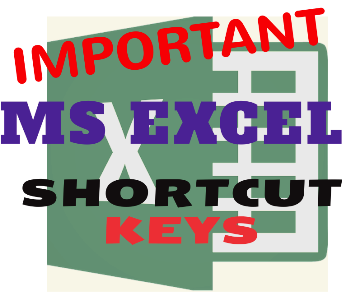 IMPORTANT EXCEL SHORTCUT KEYS