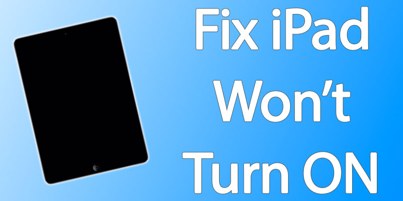 fix ipad wont turn on