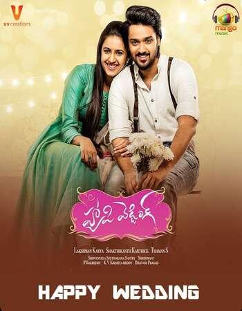 Happy Wedding 2018 Hindi Dual Audio 350MB UNCUT HDRip 480p