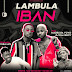 DOWNLOAD MP3: Evandro Lambula - IBAN Feat. Madruga Yoyo & Dj Kalisboy