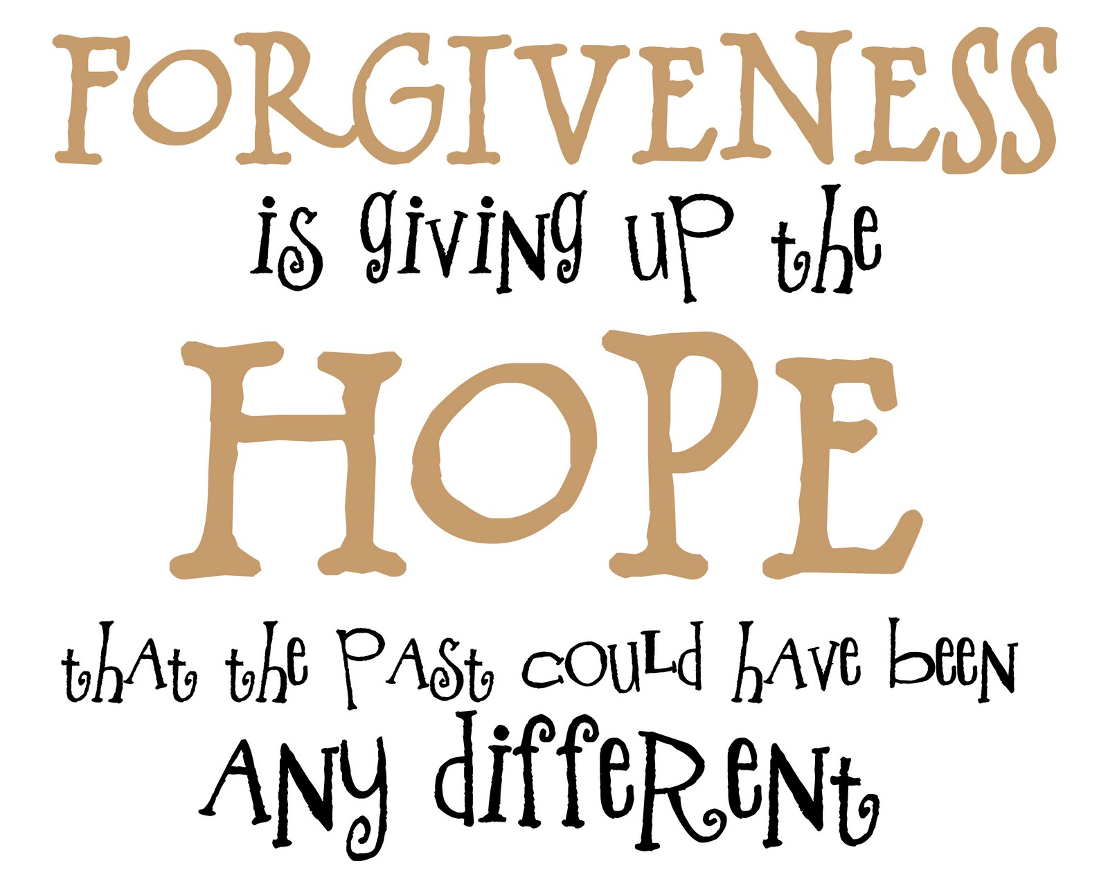 Forgiveness Quotes: {Junk In Their Trunk}: Forgiveness