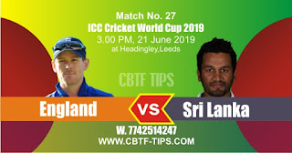 Who will win World Cup 2019 27th Match England vs Sri Lanka Today Match Prediction Toss Session Lambi pari Fancy Astrology 100% Fixed Report