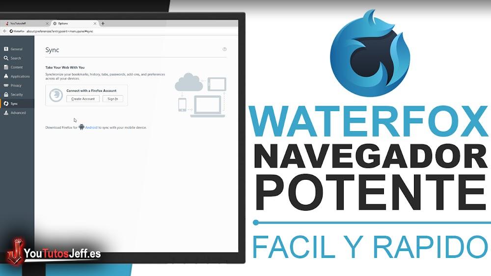 Como Descargar Waterfox Ultima Versión - Navegador para Windows, Mac y Linux