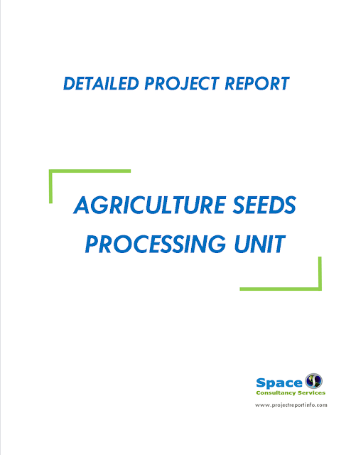 Project Report on Agriculture Seeds Processing Unit